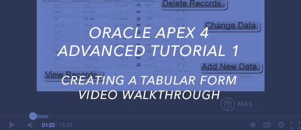 Creating A Tabular Form Video Walkthrough