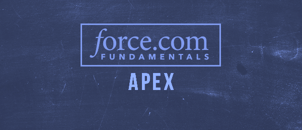 Force.com Platform Fundamentals: Apex